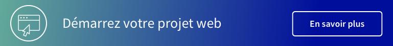 Démarrez votre projet web.